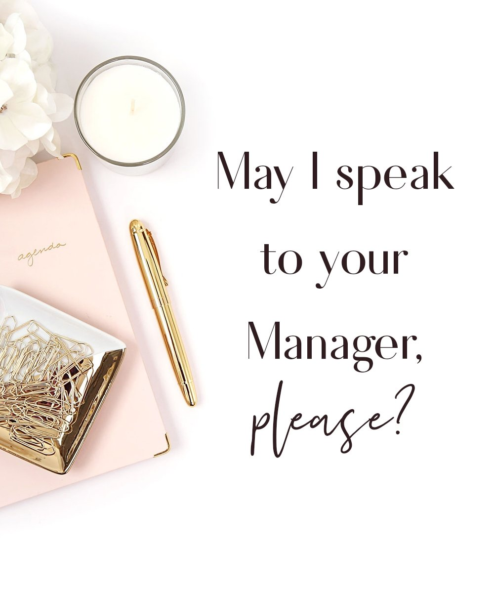 May I speak to your Manager please? image