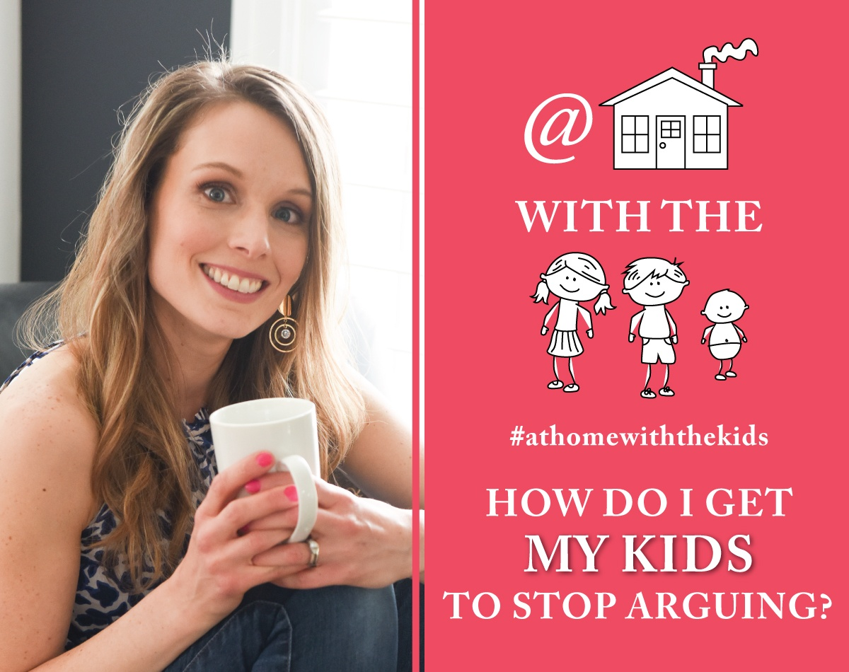 How Do I Get My Kids to Stop Arguing