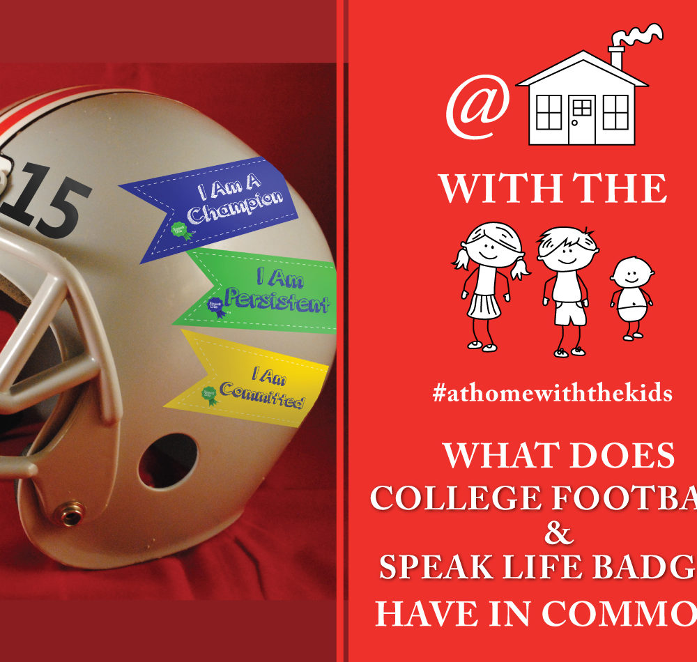 What Does College football and Speak Life Badges have in common